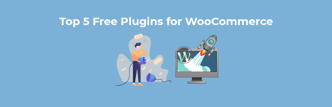 top 5 free plugins for woocommerce